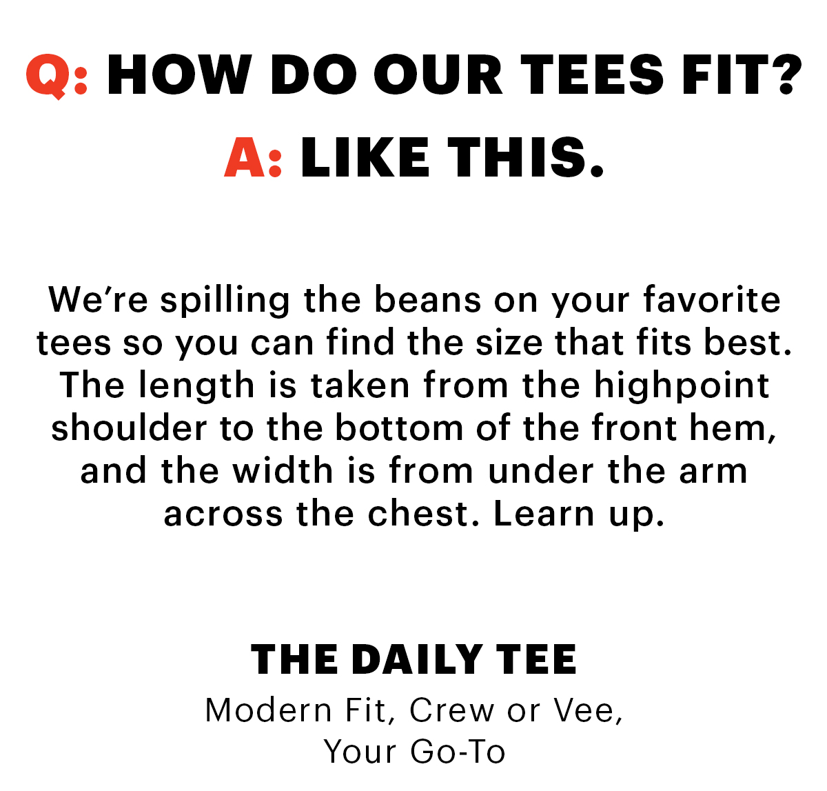 How Do Our Tees Fit?