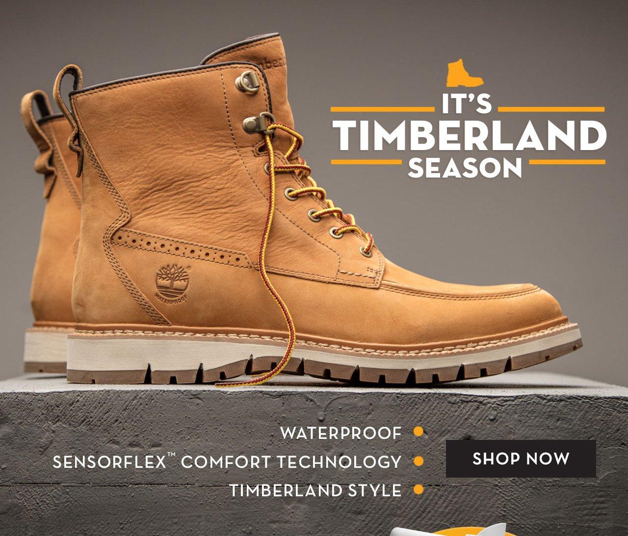 It's Timberland Season · Waterproof · SensorFlex™ Comfort Technology · Timberland Style Shop Now