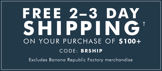 FREE 2–3 DAY SHIPPING†