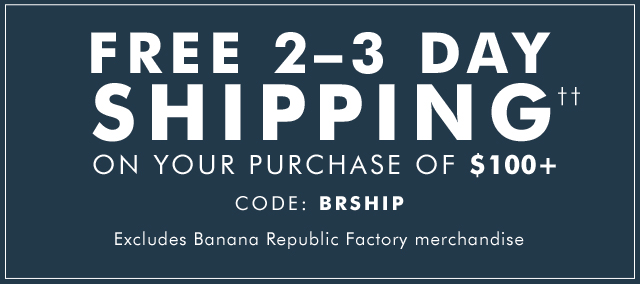 FREE 2–3 DAY SHIPPING††