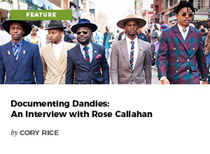 Documenting Dandles: An Interview with Rose Callahan by Cory Rice