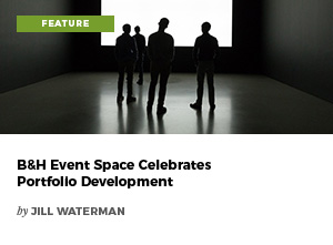 B&H Event Space Celebrates Portfolio Development by Jill Waterman