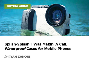 Splish-Splash Iwas Makin' A Call: Waterproof Cases for Mobile Phones by Ryan Zanoni