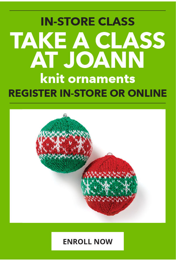 New In store Class. Knitted Ornaments. ENROLL NOW.