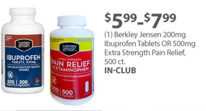 (1) Berkley Jensen 200mg Ibuprofen Tablets OR 500mg Extra Strength Pain Relief, 500 ct.