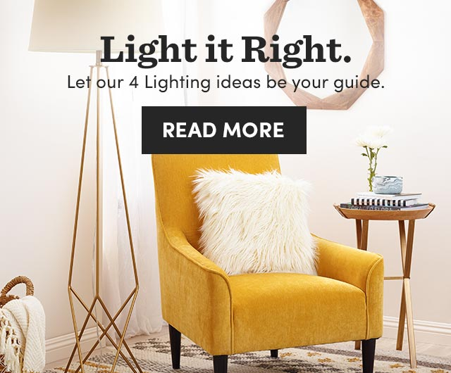 Light It Right. Read More ›