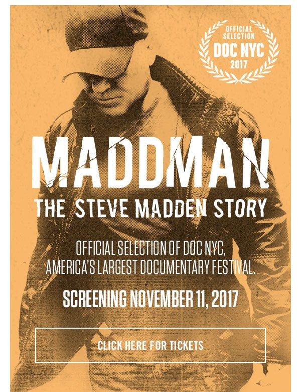 MADDMAN: The Steve Madden Story -- Screening November 11, 2017. Click for tickets
