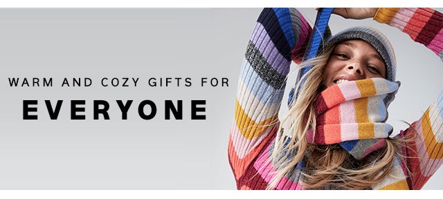 WARM AND COZY GIFTS FOR EVERYONE