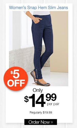 Women's Snap Hem Slim Jeans