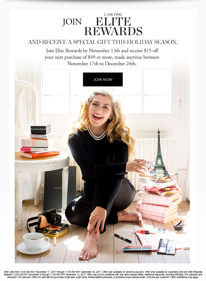 JOIN LANCOME ELITE REWARDS AND RECEIVE A SPECIAL GIFT THIS HOLIDAY SEASON. - JOIN NOW