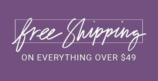 Free Shipping on everything over $49