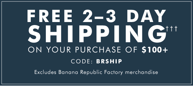 FREE 2–3 DAY SHIPPING†††