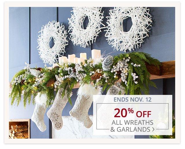 20% off all wreaths & garlands.