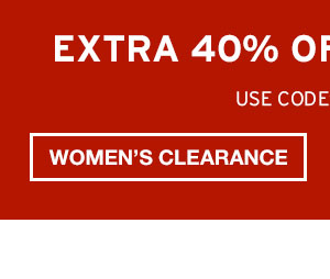 EXTRA 40% OFF CLEARANCE   SHOP WOMEN'S CLEARANCE