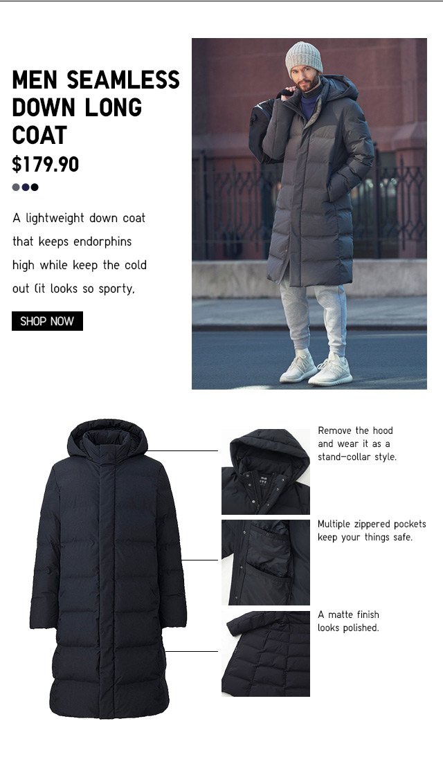 MEN SEAMLESS DOWN LONG COAT $179.90 - SHOP NOW