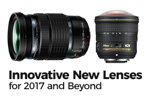 12 Most Innovative New Lenses for 2017 and Beyond