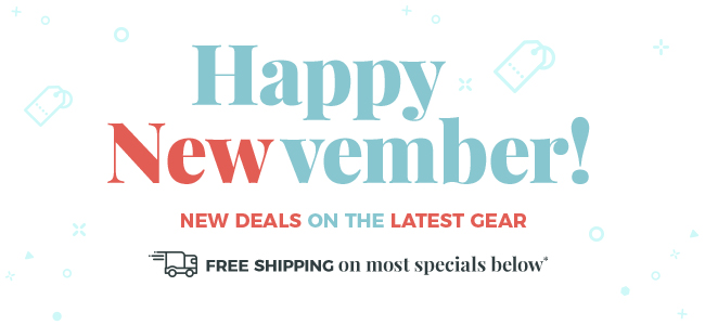 Happy Newvember - FREE SHIPPING on most items
