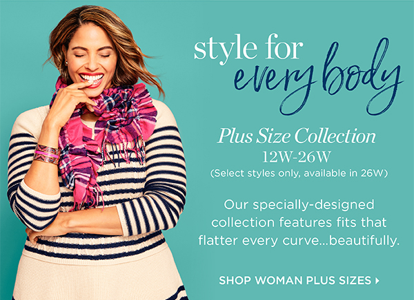 Style for Everybody. Plus Size Collection 12W-26W. Shop Woman Plus Sizes