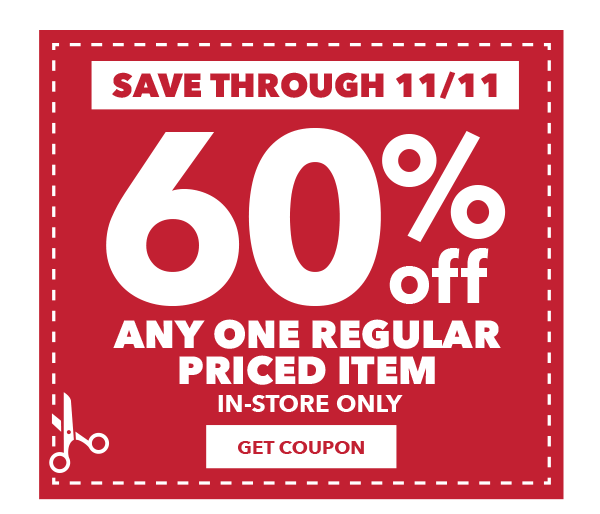 Save through November 11. 60% off any one regular-priced item. Get Coupon.