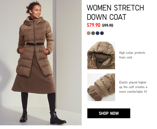 WOMEN STRETCH DOWN COAT $79.90 - shop now