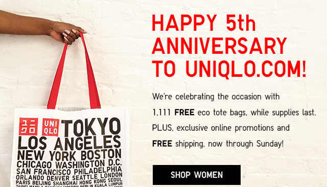 HAPPY 5TH ANNIVERSARY TO UNIQLO.COM! Shop Women