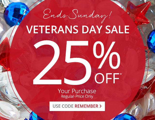 25% off your purchase, regular-price only. Use code remember.