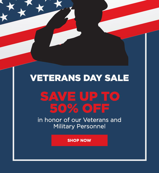 Celebrate and save up to 50% for Veterans Day.