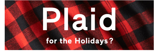 Plaid for the Holidays?