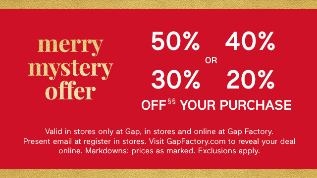 merry mystery offer | 50% | 40% or 30% | 20% OFF§§ YOUR PURCHASE