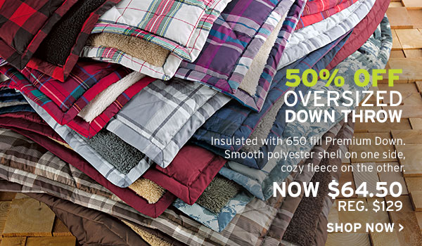 50% OFF OVERSIZED DOWN THROW | SHOP THROWS
