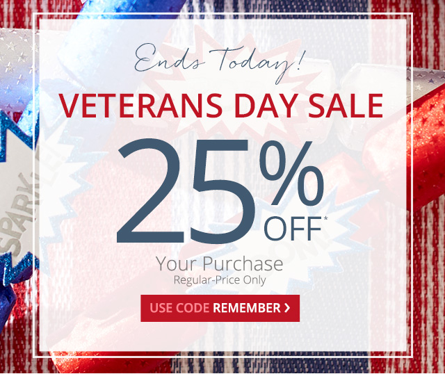 Final day for 25% off your purchase, regular-price only. Use code remember.