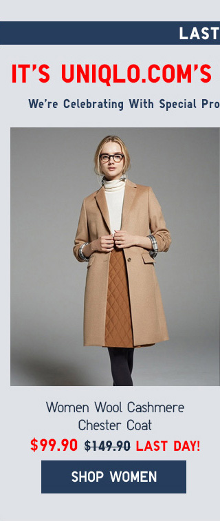 LAST DAY! IT'S UNIQLO.COM'S 5TH ANNIVERSARY - Women Wool Cashmere Chester Coat $99.90 - LAST DAY! - Shop Women