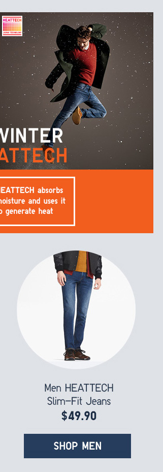 SKIP WINTER WITH HEATTECH - Men HEATTECH Slim-Fit Jeans $49.90 - Shop Men