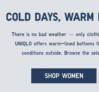 COLD DAYS, WARM PANTS, CAN'T LOSE - Shop Women