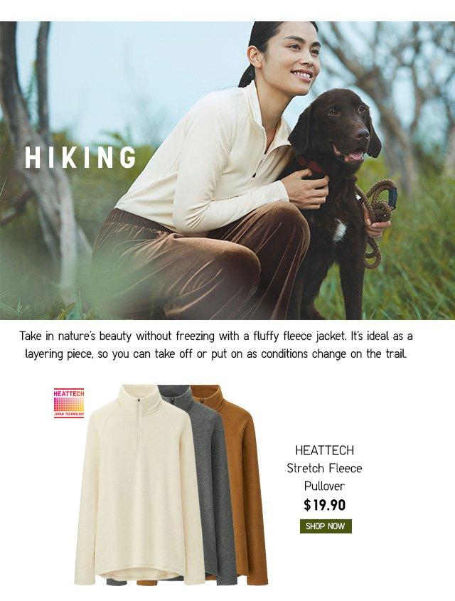 HIKING - Women HEATTECH Stretch Fleece Pullover $19.90 - Shop Now