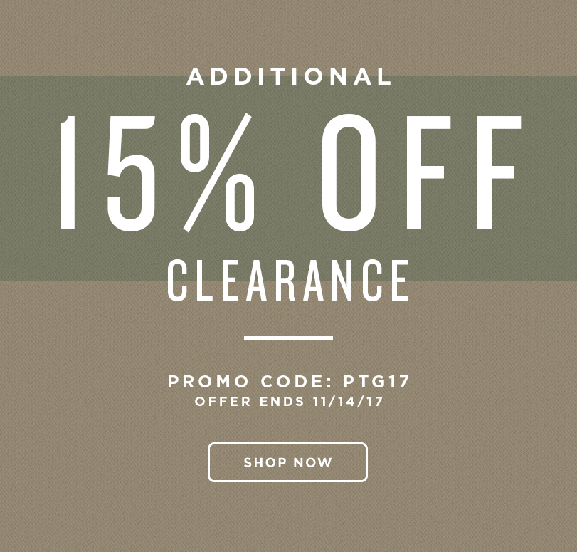 Pre-Thanksgiving Sale! Take an additional 15% off clearance styles when you use promo code PTG17 during checkout. Display images to learn more!
