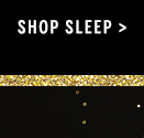 Shop Sleep >