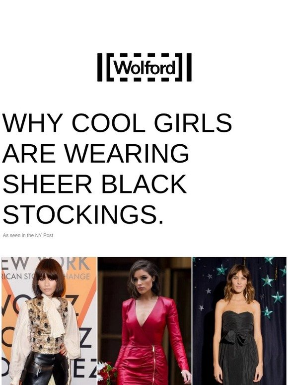 4deb7d9ee Wolford Fashion  Why Cool Girls Are Wearing Sheer Black Stockings ...