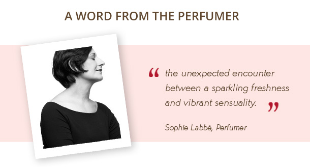 A WORD FROM THE PERFUMER