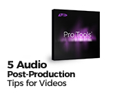 5 Audio Post-Production Tips for Videos