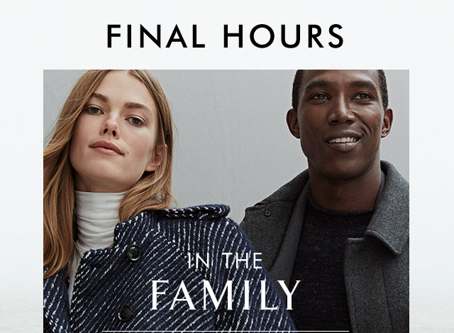 FINAL HOURS | IN THE FAMILY