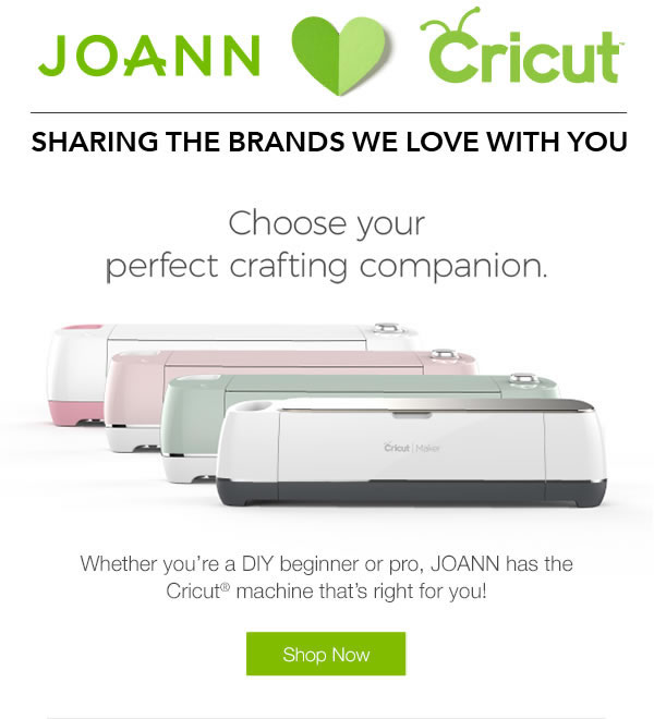 Choose your perfect crafting companion. Whether you're a DIY beginner or pro, JOANN has the Cricut machine that's right for you! SHOP NOW.