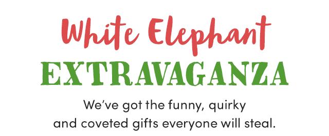 White Elephant Extravaganza ›
