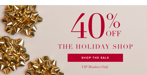 40 PERCENT OFF HOLIDAY SHOP