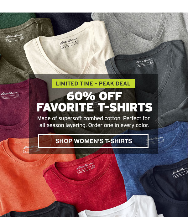 60% OFF FAVORITE T-SHIRTS | SHOP WOMEN'S T-SHIRTS