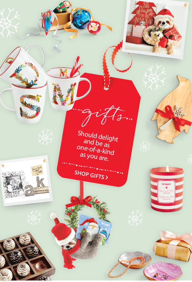 Gifts should delight and be as one-of-a-kind as you are. Shop gifts.
