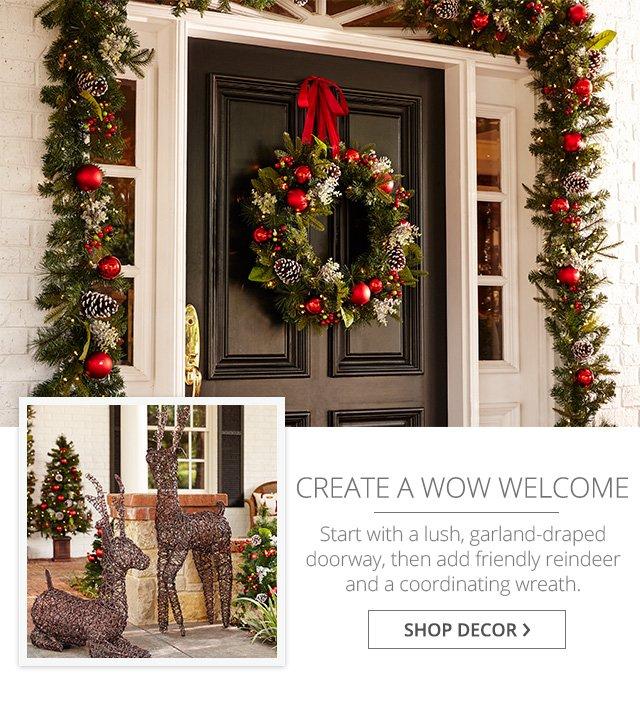 Create a wow welcome, shop décor.