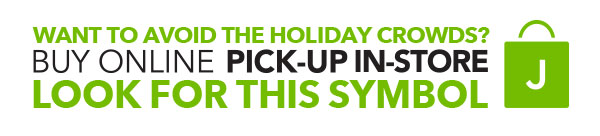Want to avoid the holiday crowds? Buy Online, Pick-up In-store.