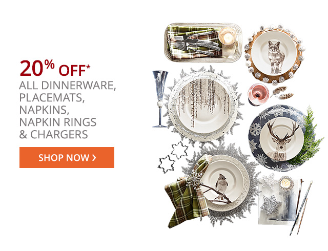 20% Off all Tableware. Shop now.