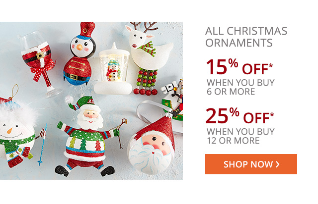 15% or 25% off all christmas ornaments. Shop now.